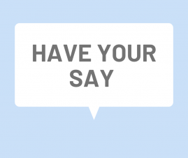 HAVE YOUR SAY - SECTION 106 FUNDING